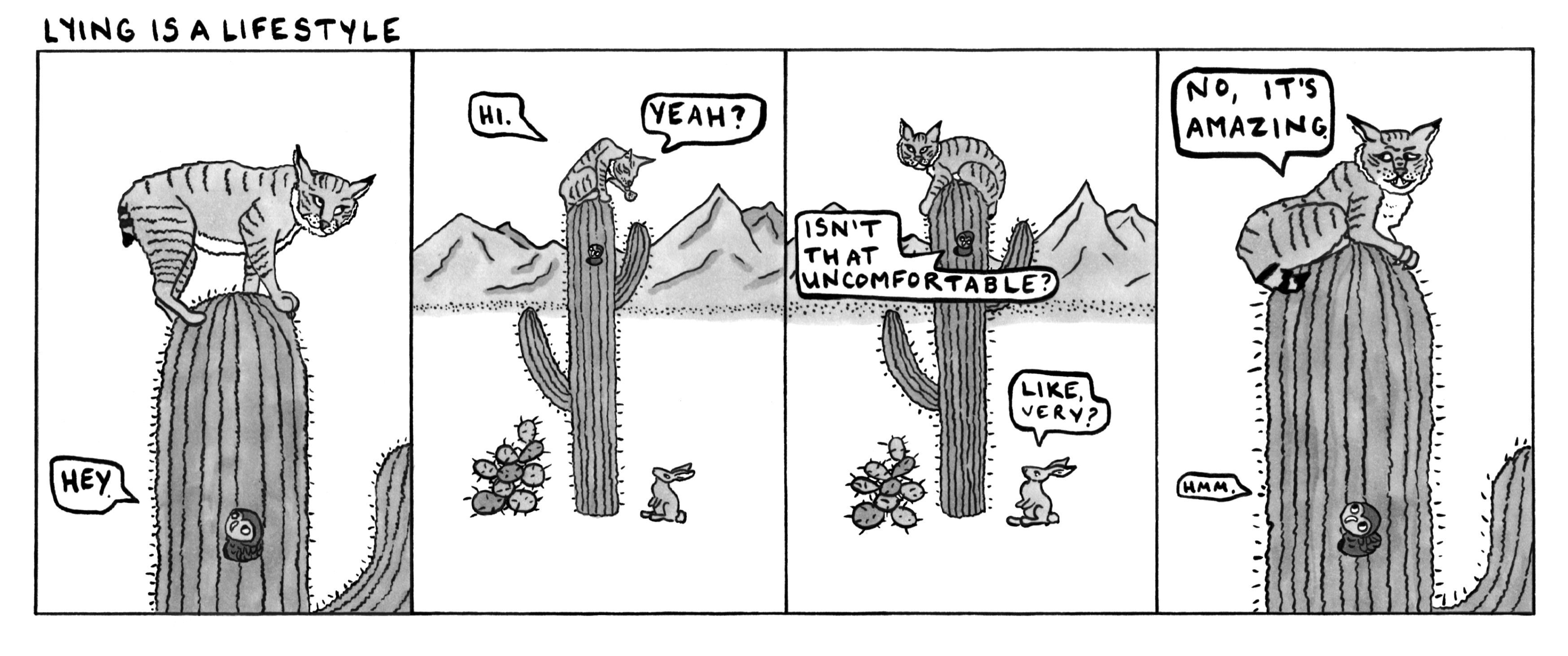 Bobcats really do climb saguaros, so in some ways, the lie here is mine